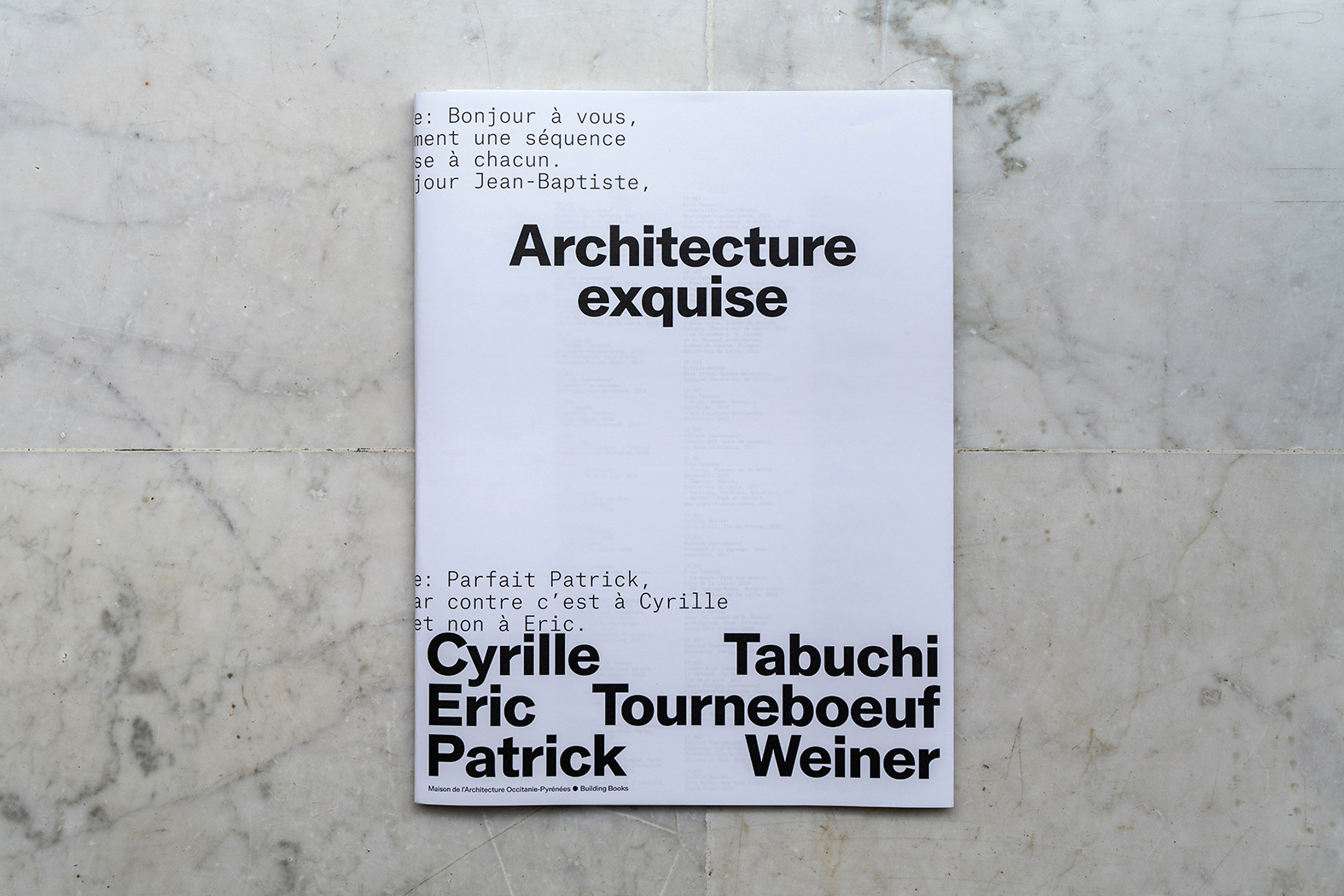 Architecture exquise / Eric Tabuchi / Patrick Tourneboeuf / Cyrille Weiner / Building Books / cover