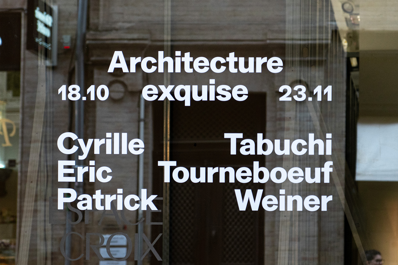 Architecture exquise / Eric Tabuchi / Patrick Tourneboeuf / Cyrille Weiner / Building Books / exhibition